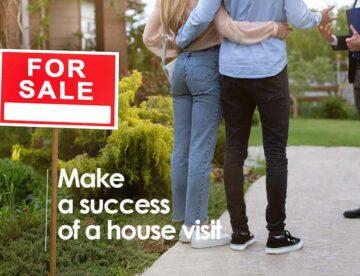 Make a success of a house visit
